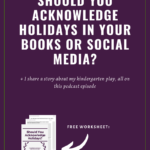 Should you acknowledge holidays in your books or social media