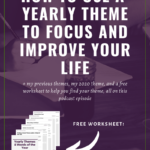 How to Use and Create a Yearly Theme