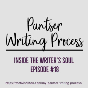 Pantser Writing Process