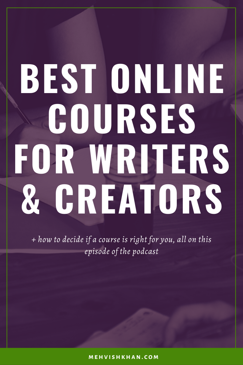 Best Online Courses For Writers & Creators