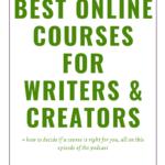 Best Online Courses For Writers & Creators
