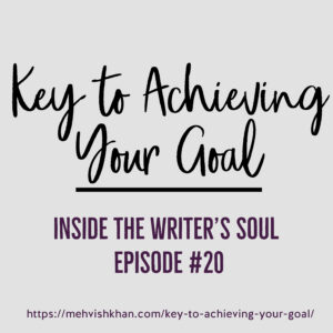 Key to Achieving Your Goal by M. Khan