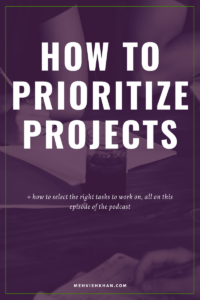How to Prioritize Projects
