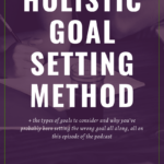Holistic Goal Setting